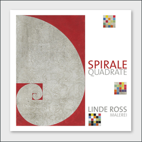 Cover of the book SPIRALE - QUADRATE by the german artist Linde Ross