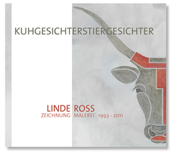 Cover 'Kuhgesichterstiergesichter', artist book for Linde Ross